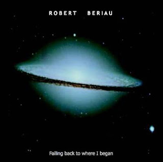 Robert Beriau - Falling Back To Where I Began (2005)