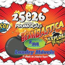PROMOÇÃO BOMBÁSTICA E EXPLOSÃO DE PREÇOS LANDRY MÓVEIS