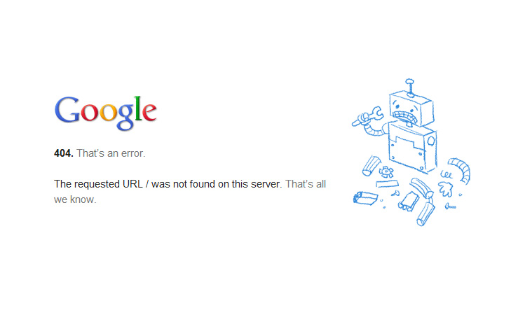 Google 404. That's an error. The requested URL / was not found on this server. That's all we know.