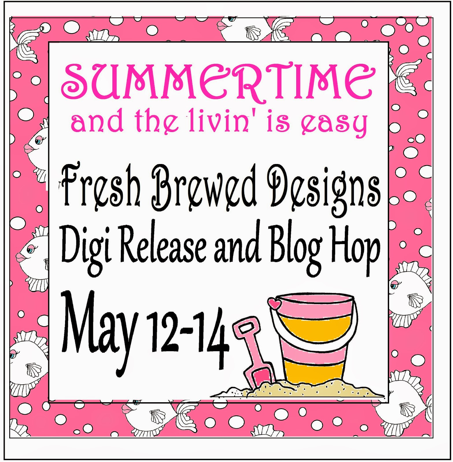 http://freshbreweddesigns.blogspot.ca/2014/05/fbd-may-blog-hop-and-digi-release.html