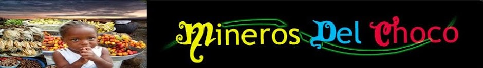 Mineros Del Chocó