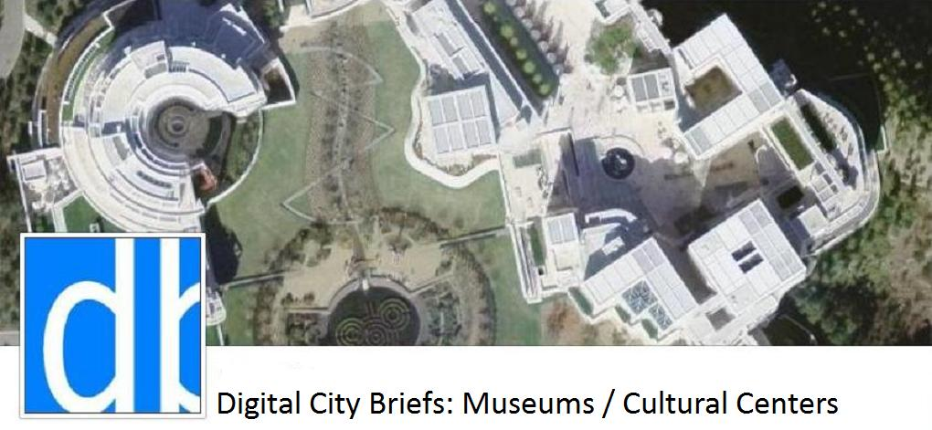 Digital City Briefs: Noteworthy Museums and Cultural Centers