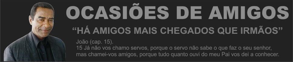 OCASIÕES DE AMIGOS