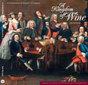 A KINGDOM OF WINE