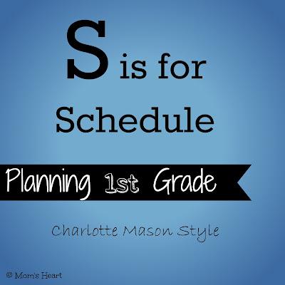 Scheduling 1st Grade Charlotte Mason Style