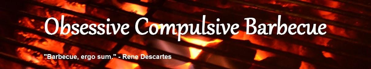Obsessive Compulsive Barbecue