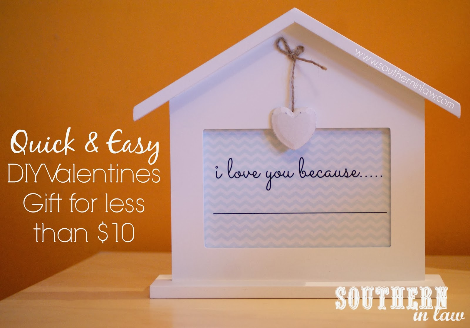 DIY Valentines Project for less than $10  - I love you because sign