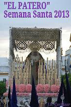 """Cartel de Semana Santa 2013 """"EL PATERO"""""""