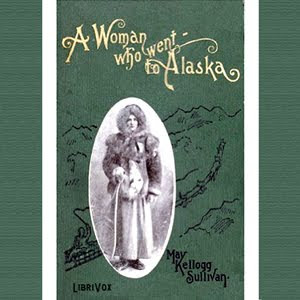a woman who went to alaska by