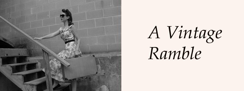 A Vintage Ramble