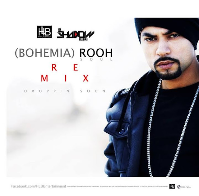 BOHEMIA‬ - ‪ROOH‬ ‪‎Remix‬ by DJ Shadow Dubai... Droppin Soon...