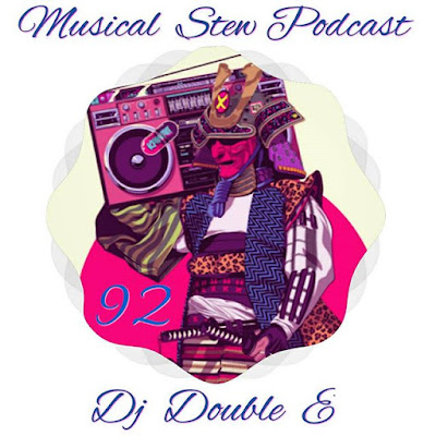 DJ Double E - Musical Stew Podcast 92 (2015)