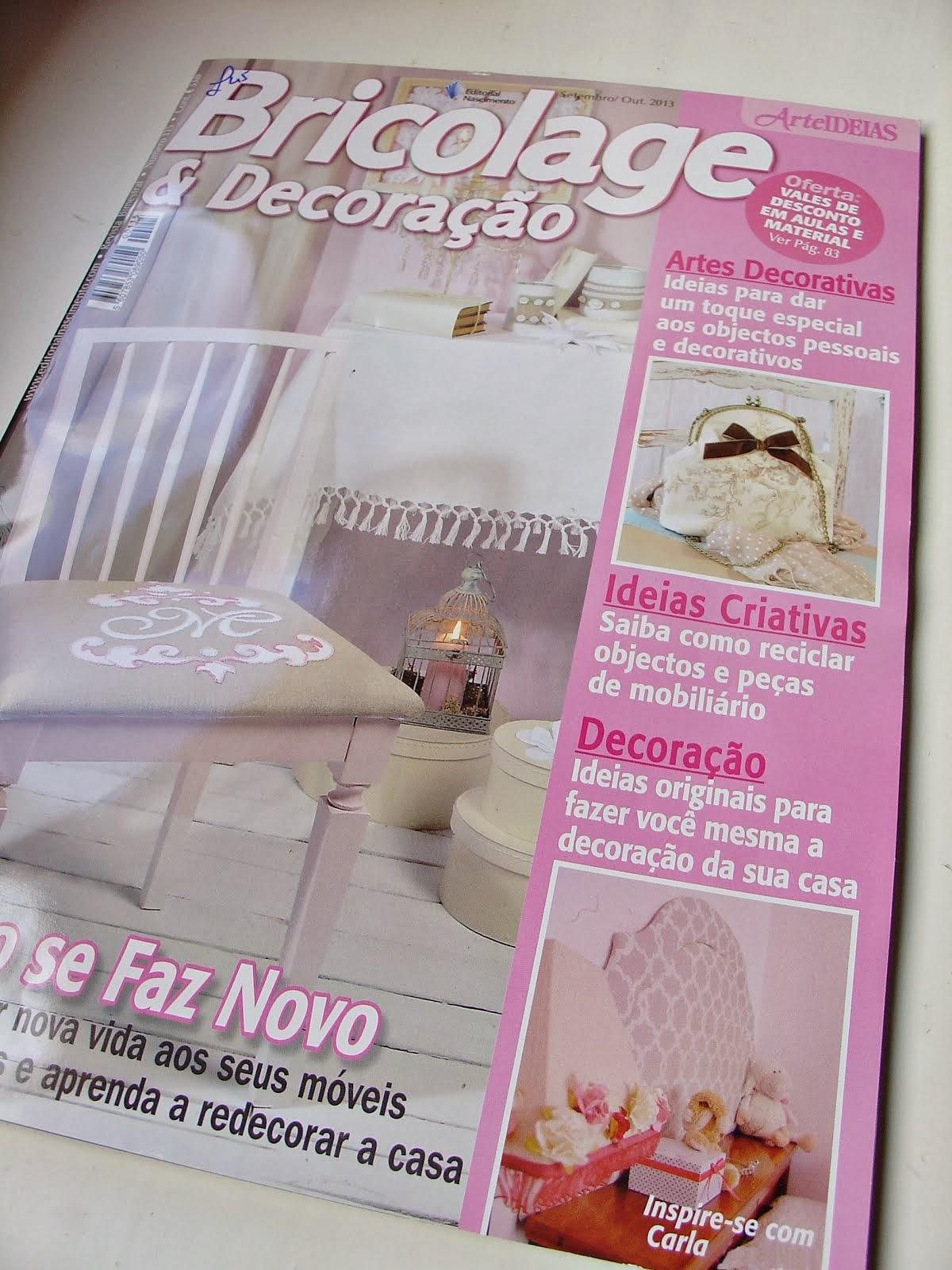 Na Revista Bricolage & Decoração