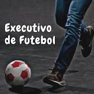 EXECUTIVO DE FUTEBOL
