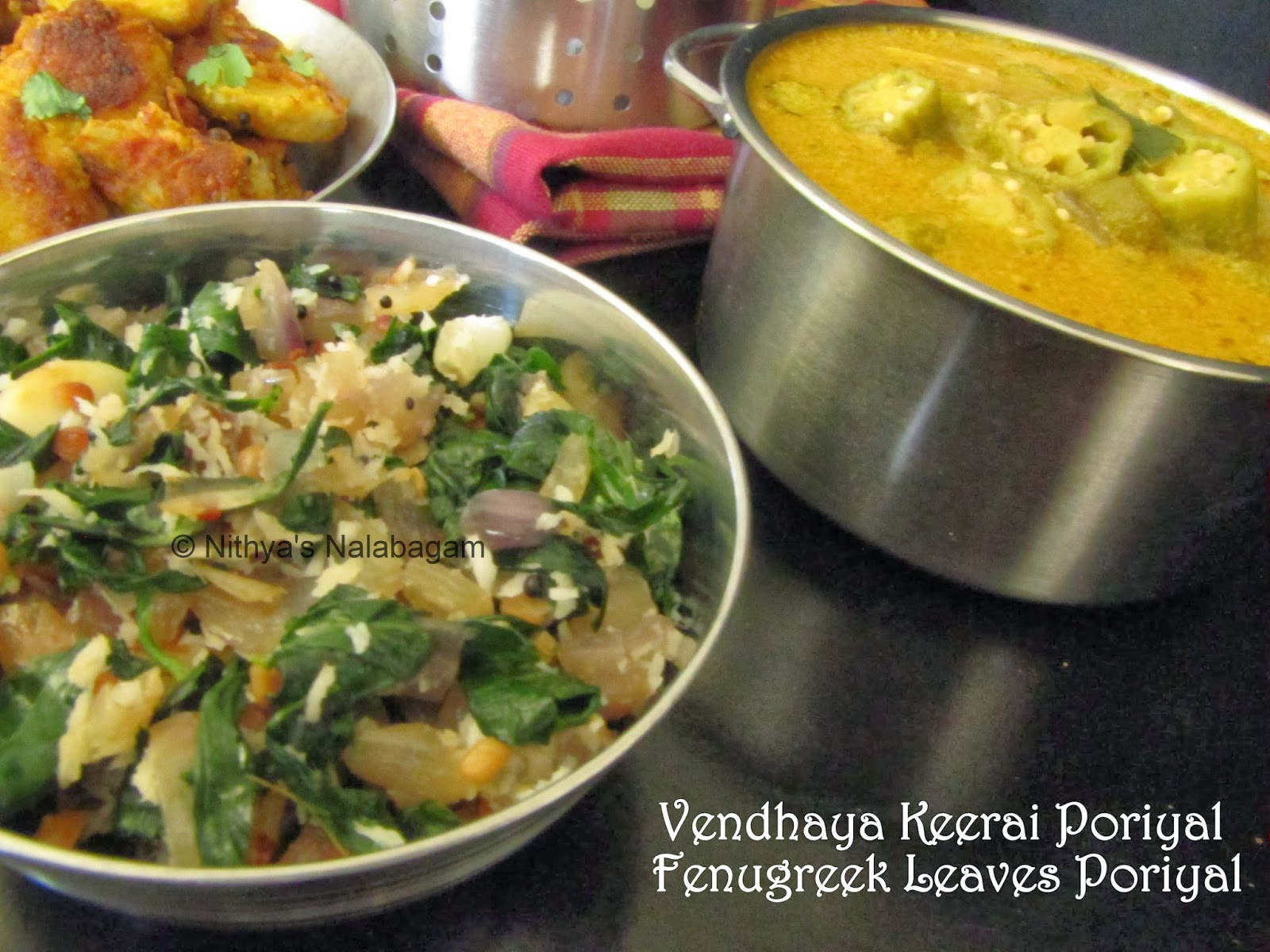 Vendhaya Keerai Poriyal | Fenugreek Leaves Dry Fry