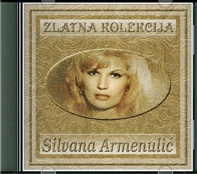 Narodna - Zabavna Muzika 2013 - Page 3 Silvana+Armenulic+-+Zlatna+Kolekcija