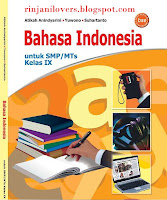 Buku BSE Bahasa Indonesia, BSE Bahasa Indonesia, Buku BSE, Bahasa Indonesia, Buku Sekolah Elektronik, BSE, 7o523yr585/Bahasa%20Indonesia-Kelas%20IX%20SMP-Atikah.7z