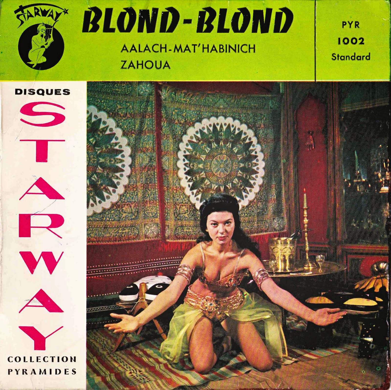 """Un tango algérien avec Blond Blond - cette chanson s'intitule """"Aalach Mat'habinich"""""""