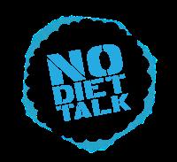 No Diet Talk