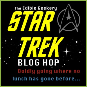 Edible Geekery Star Trek Blog Hop