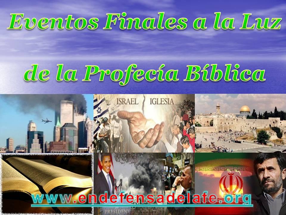 Eventos Finales De La Profecia Biblica