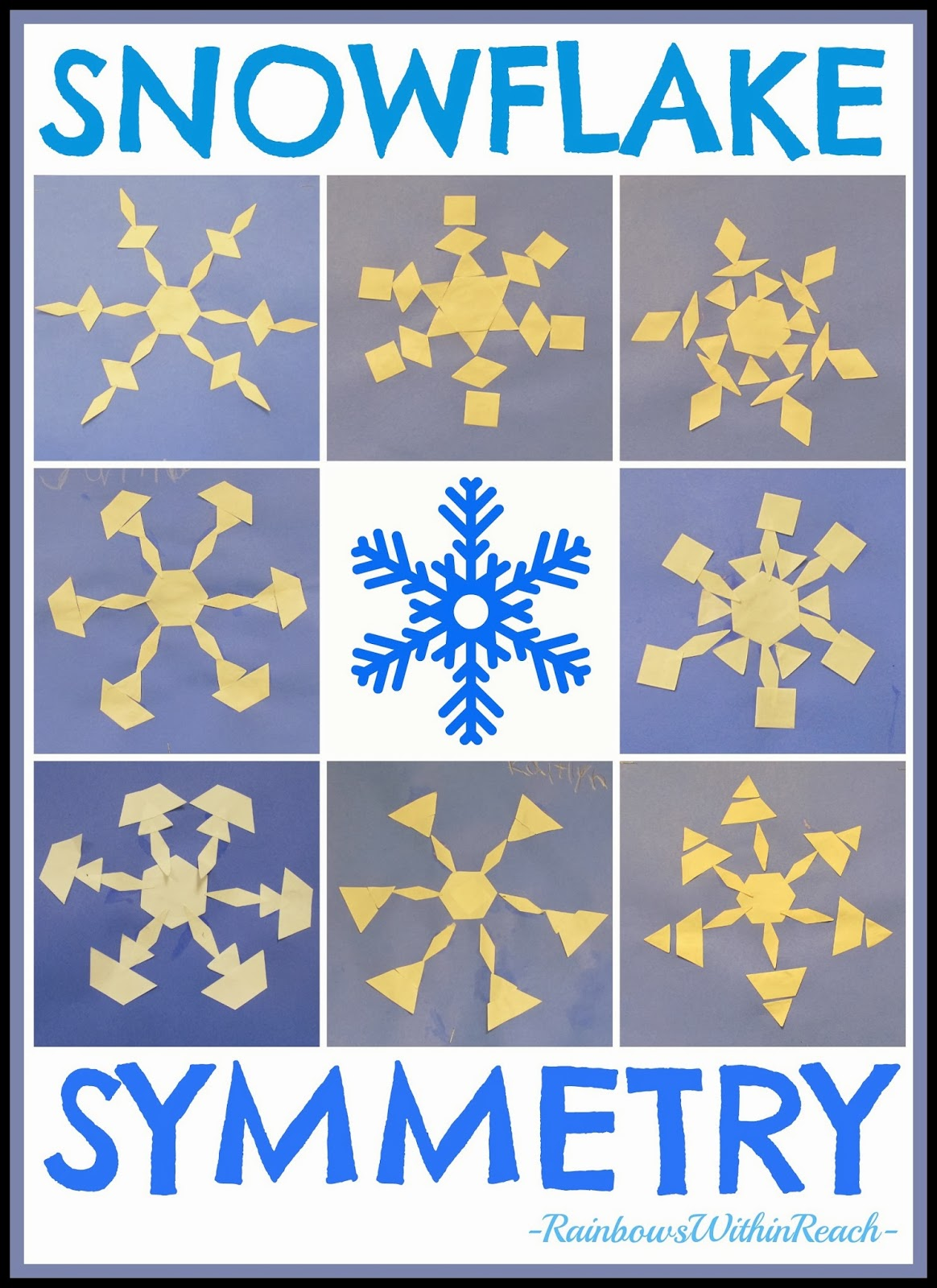 Snowflake Symmetry in Kindergarten via RainbowsWithinReach
