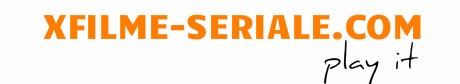 Xfilme-Seriale, seriale online subtitrate si seriale romanesti.