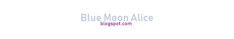 Bluemoonalice.blogspot.com