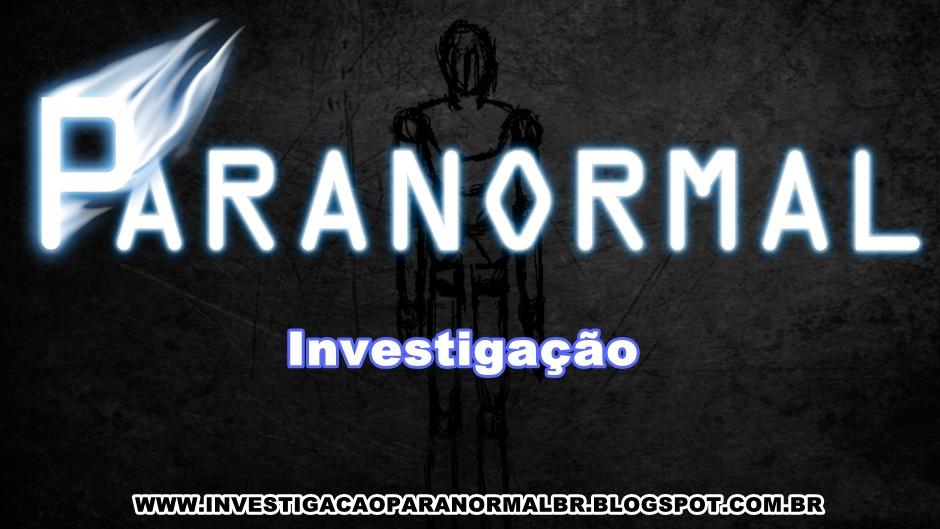 Investigação Paranormal Brasil