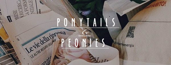 Ponytails And Peonies