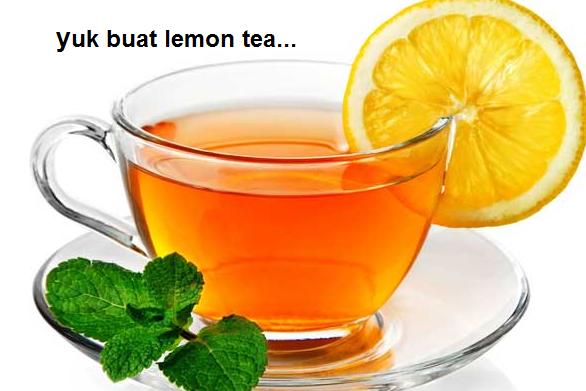 Bagaimana cara membuat lemon tea yang enak