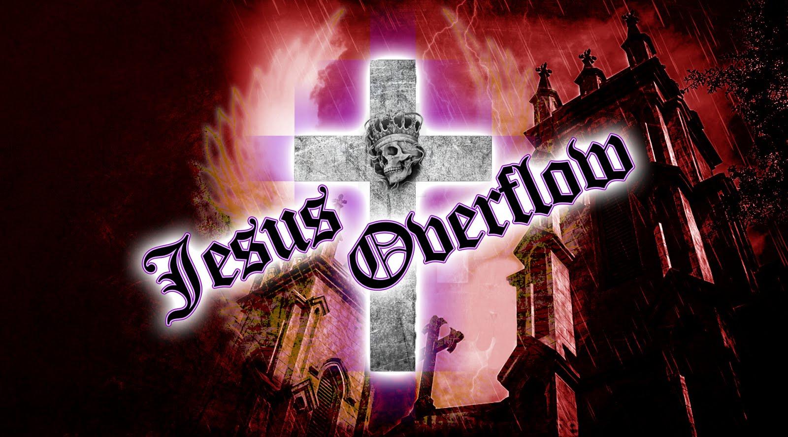 JESUS OVERFLOW