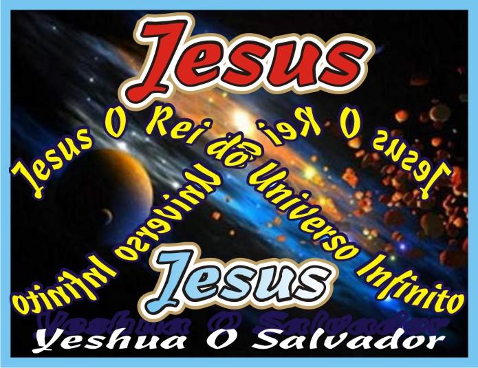 Yeshua Jesus Cristo Nosso Eterno Senhor Salvador