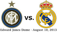 Inter Milan vs Real Madrid Edward Jones Dome