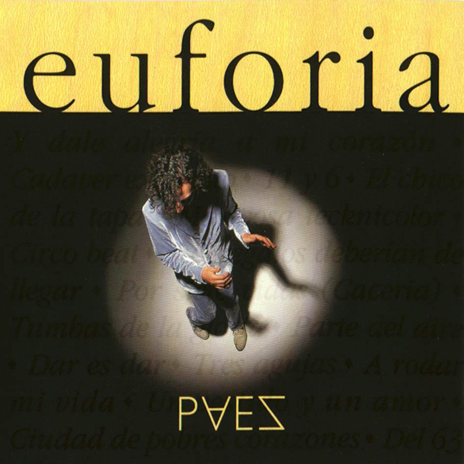 http://3.bp.blogspot.com/-B6M_wJQpJ5E/Th-q5x6LEsI/AAAAAAAABOM/VH-omXl0rWY/s1600/Fito-Paez-Euforia-Del-1996-Delantera.jpg