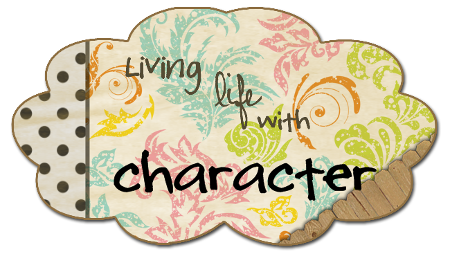 Living Life with Character