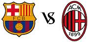 Hasil Pertandingan Barcelona vs AC Milan . Leg 2 Babak 16 Besar Liga . (barcelona vs ac milan)