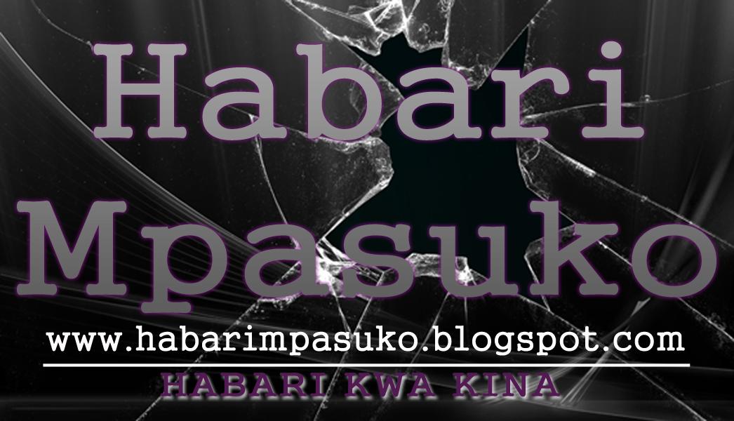 HABARI MPASUKO