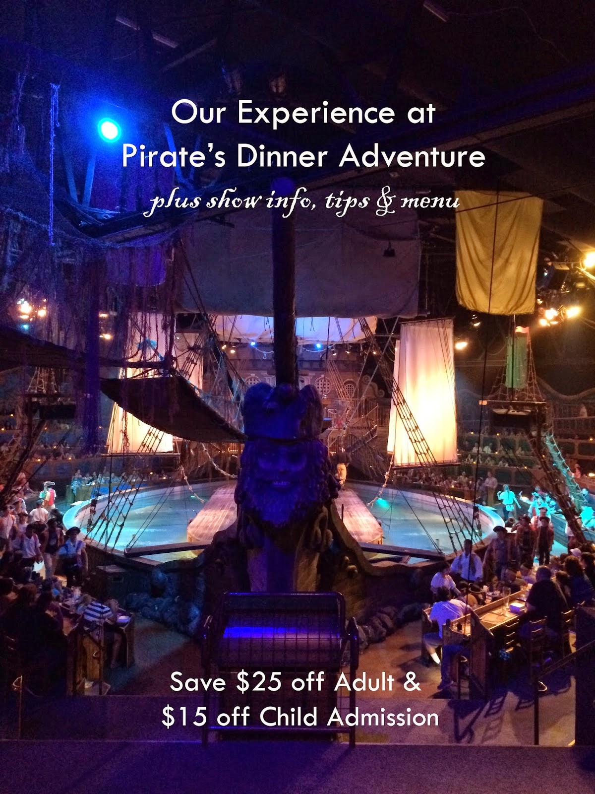 PIRATE'S DINNER ADVENTURE DISCOUNT TIX
