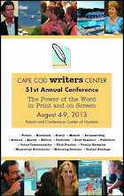 Cape Cod Writers Center 51st Annual Conference-- Aug 4 to 9  2013
