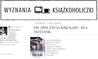 http://alone-with-books.blogspot.com/2015/09/296-dwa-zycia-kiki-kain-ma-trzeciak.html