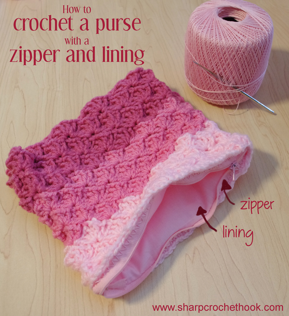 Crochet Zipper Pouch Tutorial : Sharp Crochet Hook: Crochet a purse with a lining and a zipper