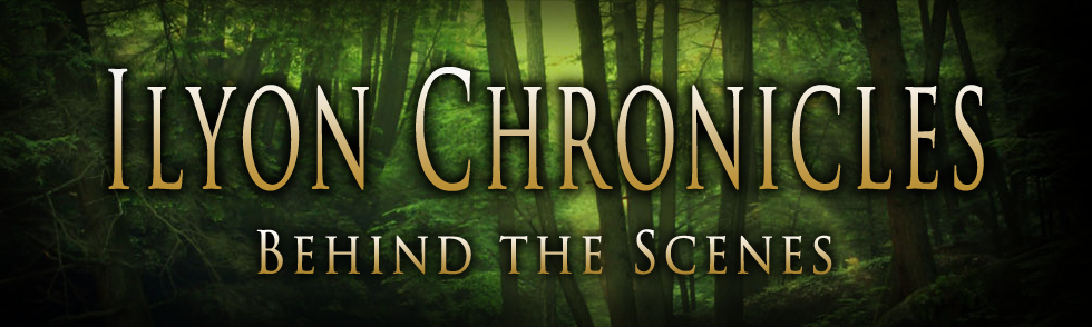 Ilyon Chronicles - Behind the Scenes
