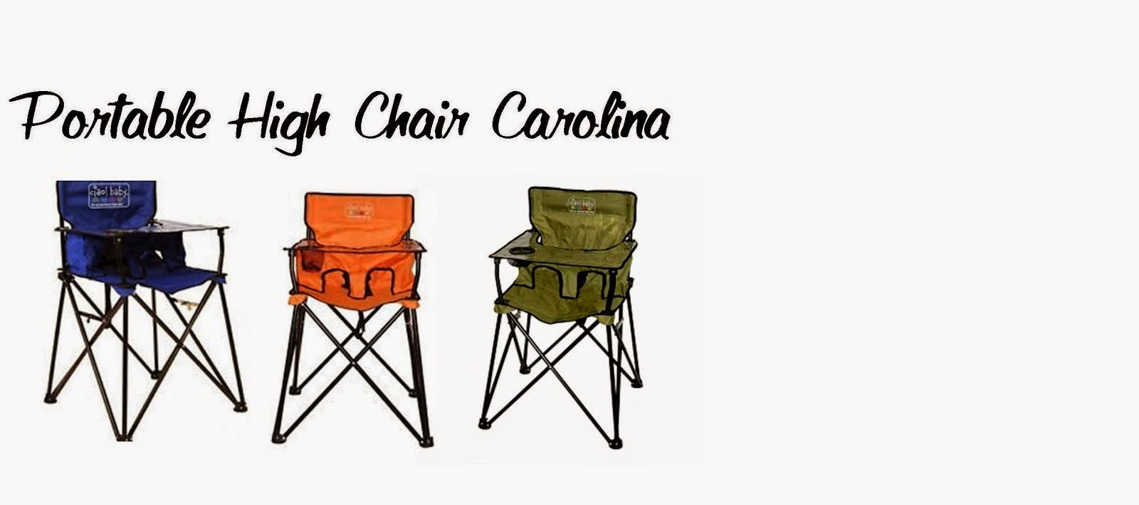 Portable High Chair Carolina