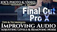 Improving Audio, Adjusting Levels & Removing Noise | Final Cut Tips & Techniques
