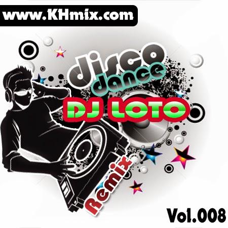 DJ LOTO Remix Vol.008