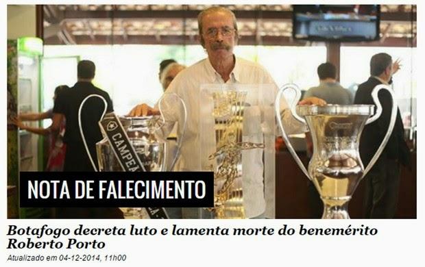 Roberto Porto, mais uma perda irreparável para o Botafogo em 2014