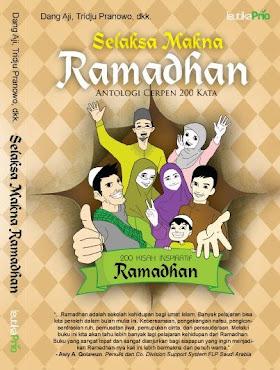 Selaksa Makna Ramadhan