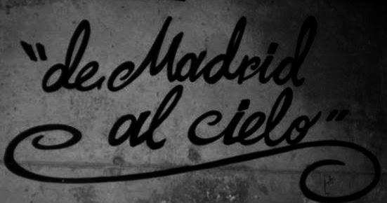 DE MADRIZ AL CIELO