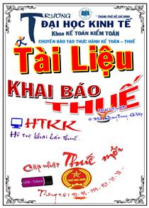 KHAI BÁO THUẾ Thực hành trên HTKK và C/từ hóa đơn DN